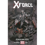 X-Force Volume 3: Ends/Means (BOK)
