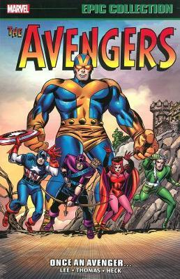 Avengers Epic Collection: Once An Avenger (BOK)