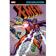X-men Epic Collection: Lonely Are The Hunted (BOK)