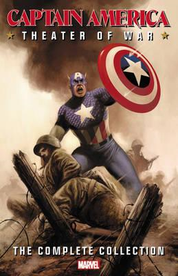 Captain America: Theater of War: The Complete Collection (BOK)