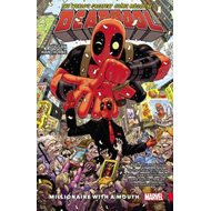Deadpool: World's Greatest Vol. 1 - Millionaire With A Mouth (BOK)