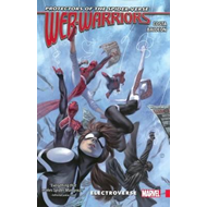 Web Warriors Of The Spider-verse Vol. 1 - Electroverse (BOK)