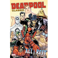 Deadpool Classic Vol. 15: All the Rest (BOK)