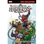 Amazing Spider-Man Epic Collection: Return of the Sinister S (BOK)