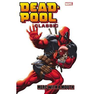 Deadpool Classic Volume 11: Merc With A Mouth (BOK)