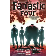 Fantastic Four Volume 4: The End is Fourever (BOK)