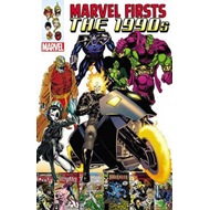 Marvel Firsts: The 1990s (BOK)
