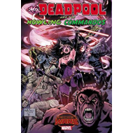 Mrs. Deadpool And The Howling Commandos (BOK)