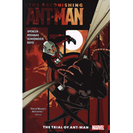 Astonishing Ant-man Vol. 3: The Trial Of Ant-man (BOK)