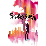 Spider-gwen Vol. 1: Greater Power (BOK)