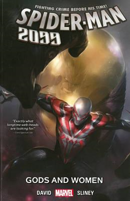 Spider-man 2099 Vol. 4: Gods And Women (BOK)