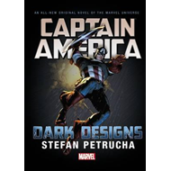 Captain America: Dark Designs Prose Novel (BOK)