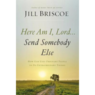 Here Am I, Lord...Send Somebody Else (BOK)