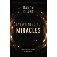 Eyewitness to Miracles (BOK)