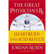 Great Physician's RX for Heartburn and Acid Reflux (BOK)