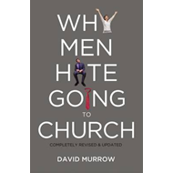 Why Men Hate Going to Church (BOK)