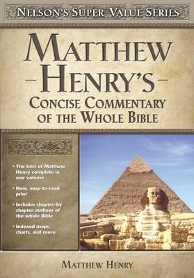 Matthew Henry's Concise Commentary on the Whole Bible (BOK)