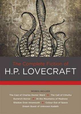Complete Fiction of H. P. Lovecraft (BOK)