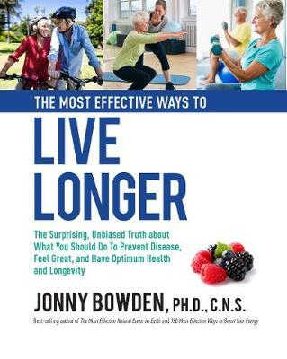 Most Effective Ways to Live Longer (BOK)