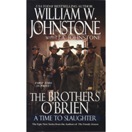 The Brothers O'Brien a Time to Slaughter (BOK)
