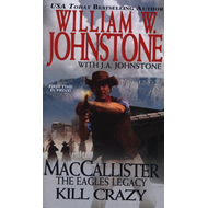 MacCallister: The Eagles Legacy: Kill Crazy (BOK)