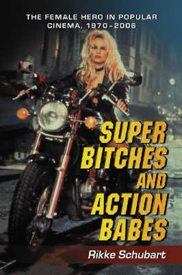 Super Bitches and Action Babes (BOK)