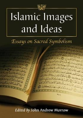 Islamic Images and Ideas (BOK)