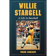 Willie Stargell: A Life in Baseball (BOK)