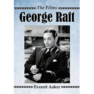 George Raft: The Films (BOK)