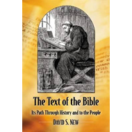 The Text of the Bible: Its Path Through History and to the People (BOK)