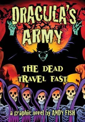 Dracula's Army: The Dead Travel Fast (BOK)