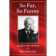 So Far, So Funny: My Life in Show Business (BOK)