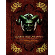Against the Slave Lords (BOK)