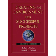 Creating an Environment for Successful Projects (BOK)