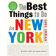Best Things to Do in New York: 1001 Ideas, The (BOK)