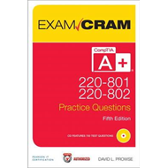 CompTIA A+ 220-801 and 220-802 Authorized Practice Questions (BOK)