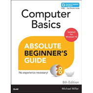 Computer Basics Absolute Beginner's Guide, Windows 10 Editio (BOK)