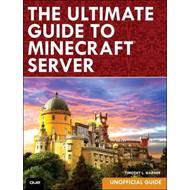 Ultimate Guide to Minecraft Server (BOK)