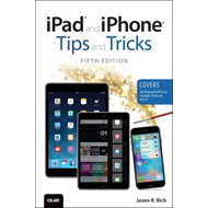 iPad and iPhone Tips and Tricks (Covers iPads and iPhones Ru (BOK)