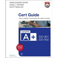 CompTIA A+ 220-901 and 220-902 Cert Guide (BOK)
