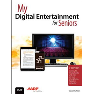 My Digital Entertainment for Seniors (Covers movies, TV, mus (BOK)