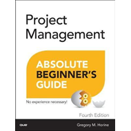 Project Management Absolute Beginner's Guide (BOK)
