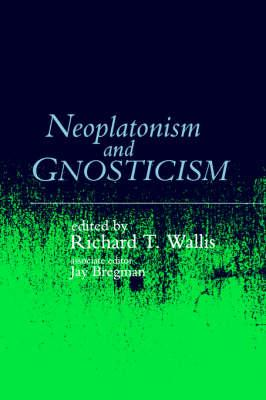 Neoplatonism and Gnosticism (BOK)