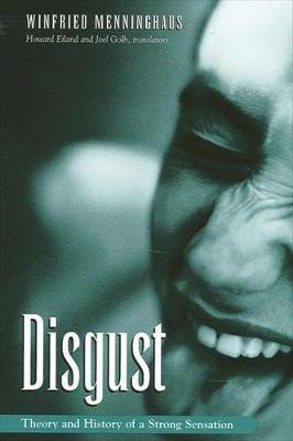 Disgust: the Theory and History of a Strong Sensation (BOK)