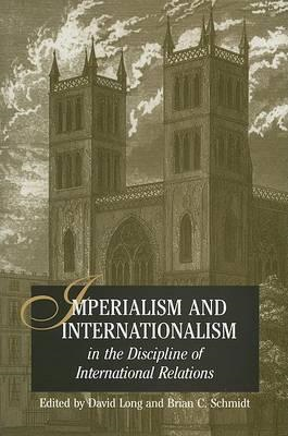 Imperialism and Internationalism in the Discipline of Intern (BOK)