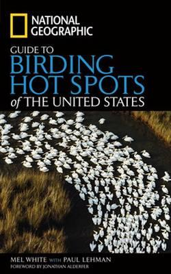 National Geographic Guide to Birding Hot Spots of the Unit (BOK)