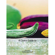 Cook's Guide to Asian Vegetables (BOK)
