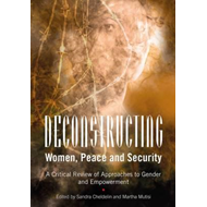 Deconstructing Women, Peace and Security (BOK)