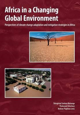 Africa in a Changing Global Environment. Perspectives of cli (BOK)