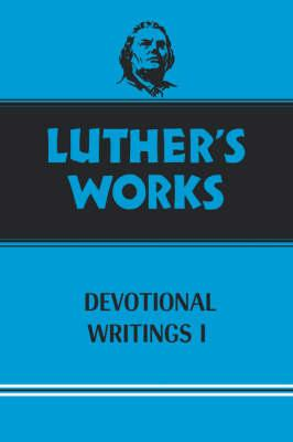 Luther's Works Devotional Writings I (BOK)